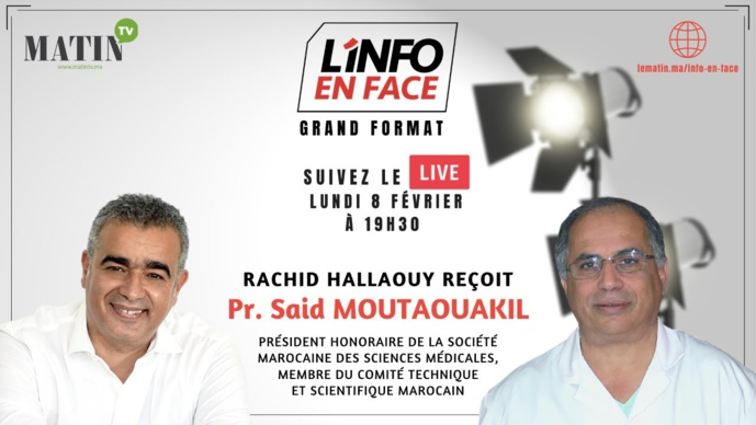 L'Info en Face avec Pr Said Moutawakil