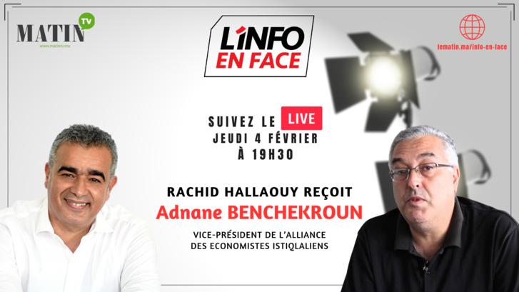 L'Info en Face : Rachid Hallaouy / Adnane Benchakroun