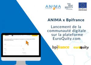 ANIMA et Bpifrance, partenaires pour connecter startups et financeurs