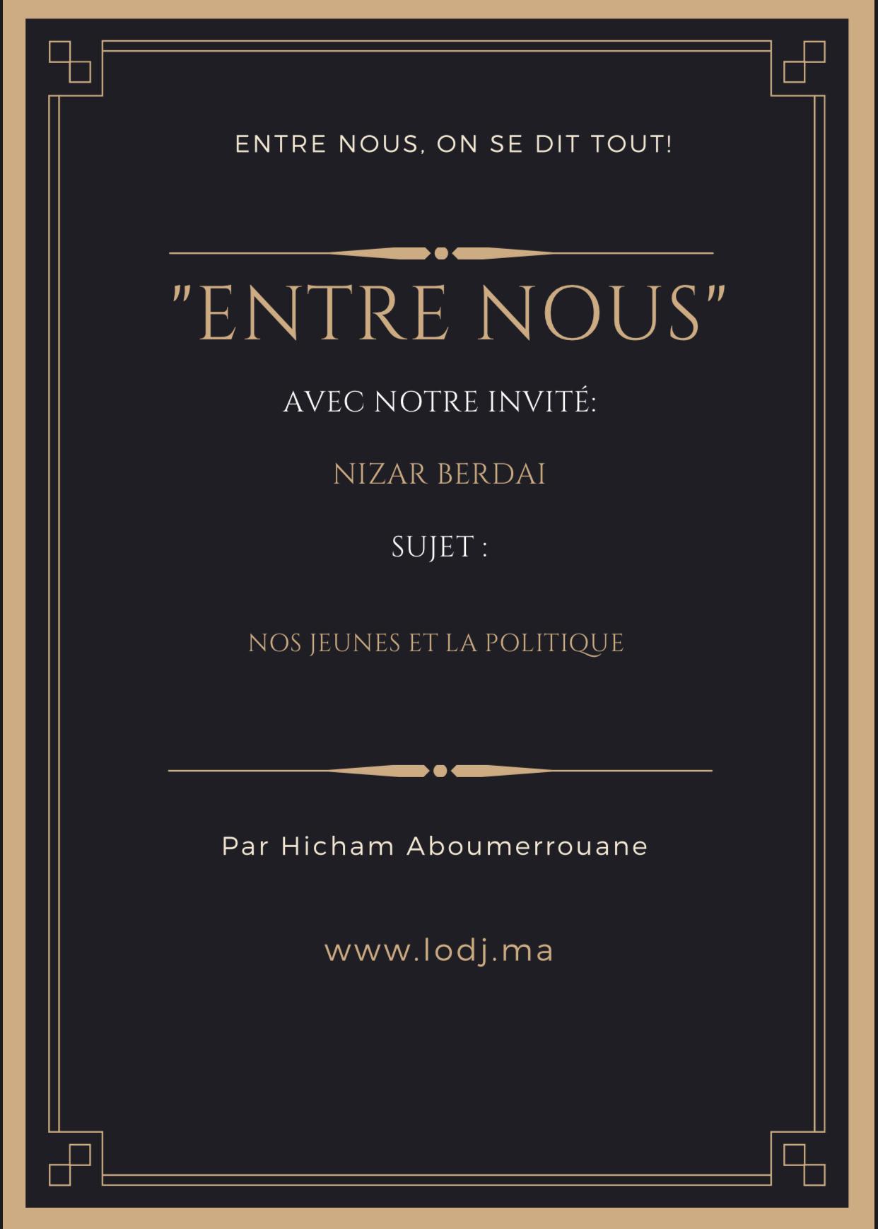 """NIzar Berdai invité de l'émission """"Entre nous, on se dit tout"""""""