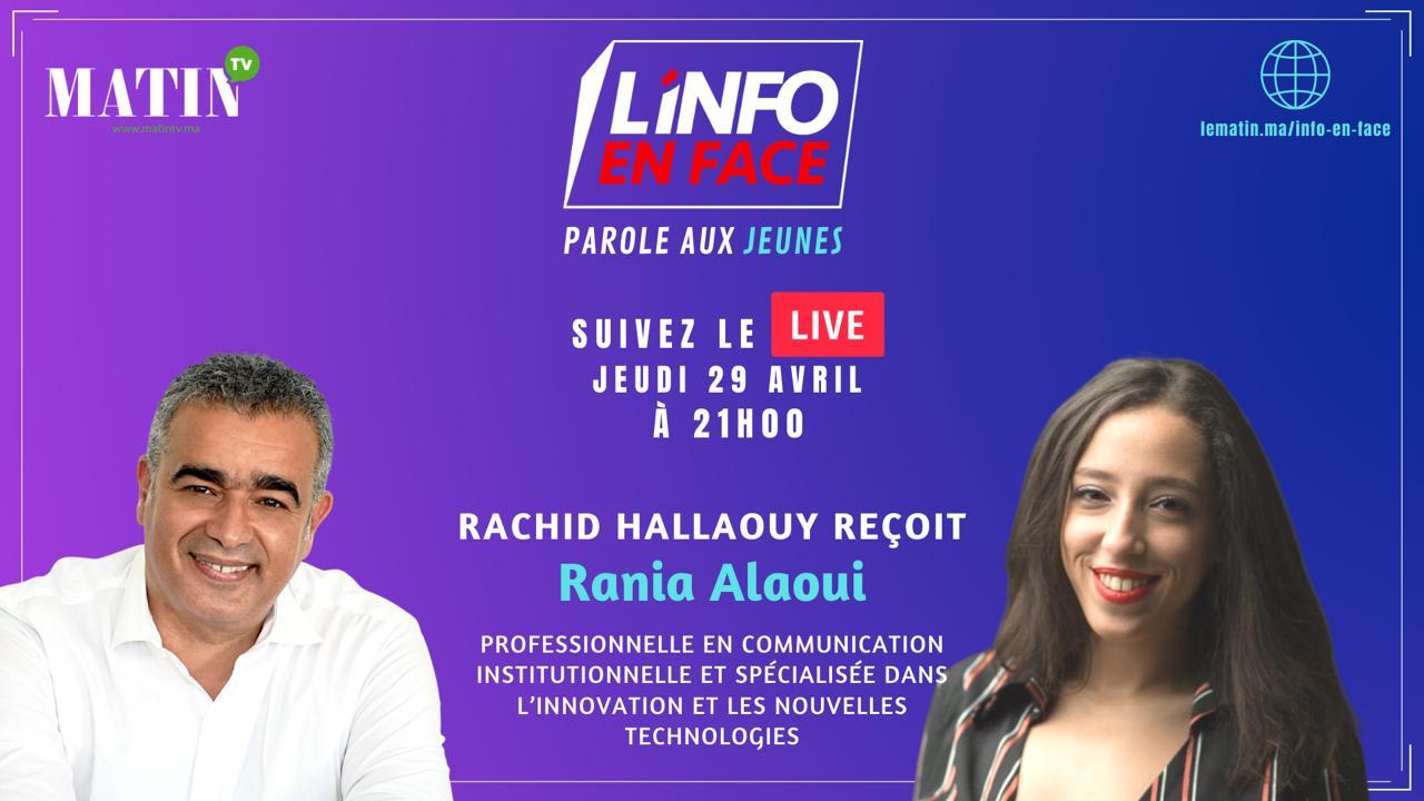 Rania Alaoui : L'Info en Face donne la parole aux jeunes