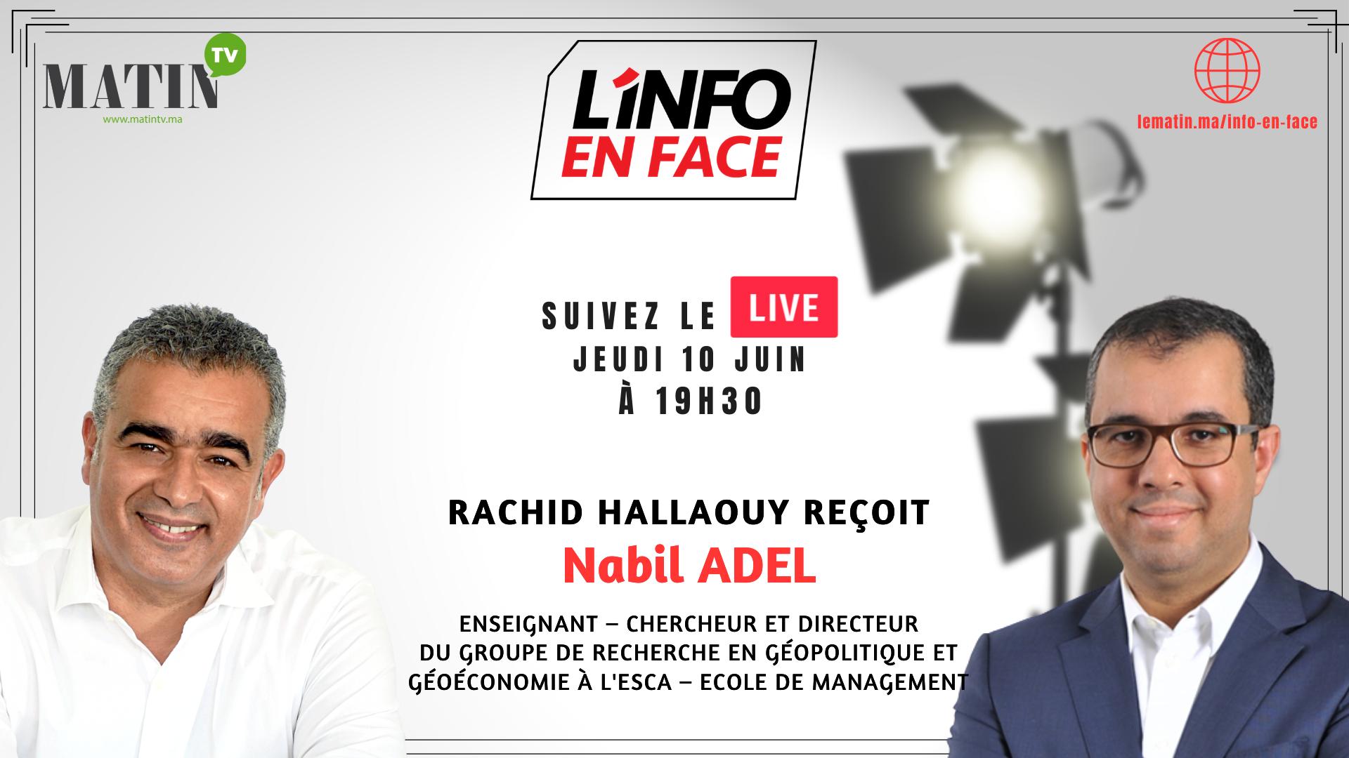 L'Info en Face avec Nabil Adel