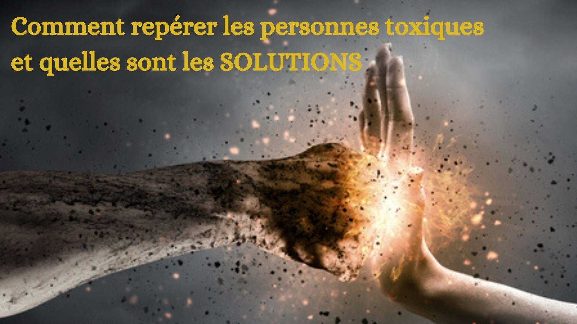 Comment repérer les personnes toxiques et résoudre la situation ?