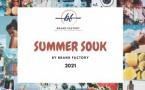 Brand Factory organise la 1ère édition du Summer Souk 2021
