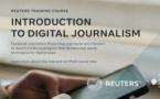 Formation en ligne pour les journalistes par Reuters et Facebook Journalism Program