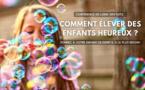 Webinaire : comment élever des enfants heureux ?
