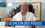 Didier Raoult : Le vaccin des poules